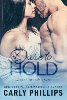 Dare to Hold av Carly Phillips (Heftet)