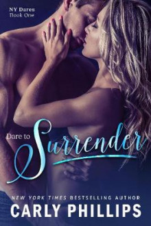 Dare to Surrender av Carly Phillips (Heftet)