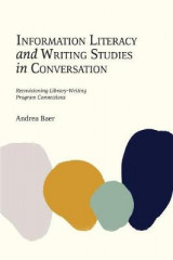 Omslag - Information Literacy and Writing Studies in Conversation
