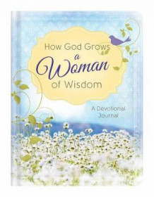 How God Grows a Woman of Wisdom av Anita Higman og Marian Leslie (Innbundet)