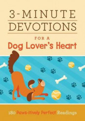 3-Minute Devotions for a Dog Lover's Heart av Dee Aspin, Renae Brumbaugh Green, Compiled by Barbour Staff, Katherine Anne Douglas, Ardythe Kolb, Shelley R Lee, Emily Marsh, Connie Peters, Paula Swan og Cheryl Elaine Williams (Heftet)
