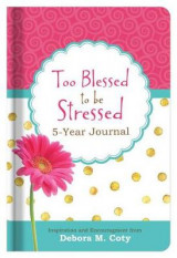 Omslag - Too Blessed to Be Stressed 5-Year Journal