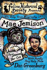 Omslag - The Only True Biography of Mae Jemison, By Sneeze, Her Cat