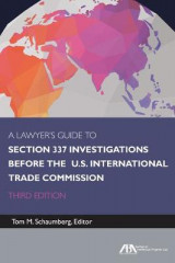 Omslag - A Lawyer's Guide to Section 337 Investigations Before the U.S. International Trade Commission