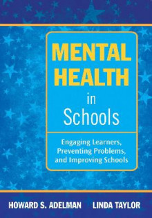 Mental Health in Schools av Howard S. Adelman og Linda Taylor (Heftet)