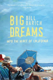 Big Dreams av Bill Barich (Heftet)