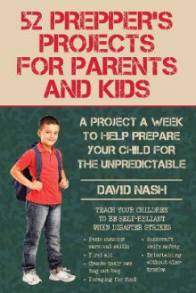 52 Prepper's Projects for Parents and Kids av David Nash (Heftet)
