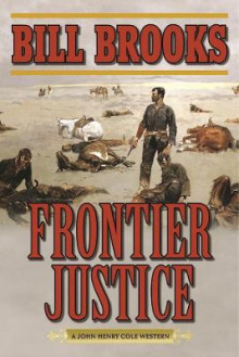 Frontier Justice av Bill Brooks (Heftet)