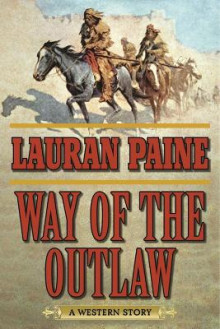 Way of the Outlaw av Lauran Paine (Heftet)