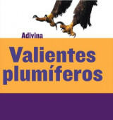 Omslag - Valientes Plumíferos (Feathered and Fierce)
