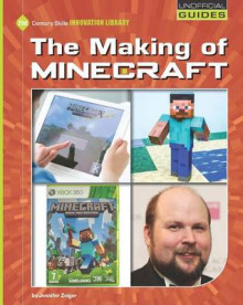 The Making of Minecraft av Jennifer Zeiger (Innbundet)