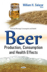 Omslag - Beer Production, Consumption & Health Effects