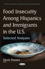 Omslag - Food Insecurity Among Hispanics & Immigrants in the U.S.