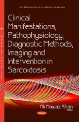 Omslag - Clinical Manifestations, Pathophysiology, Diagnostic Methods, Imaging & Intervention in Sarcoidosis