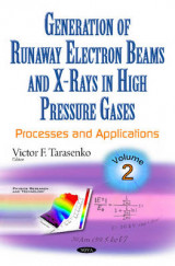 Omslag - Generation of Runaway Electron Beams & X-Rays in High Pressure Gases: Processes & Applications Volume 2