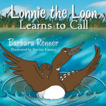Lonnie the Loon Learns to Call av Barbara Renner (Heftet)