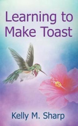 Omslag - Learning to Make Toast
