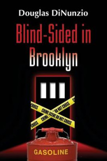Blind-Sided in Brooklyn av Douglas Dinunzio (Heftet)