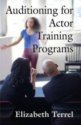 Omslag - Auditioning for Actor Training Programs