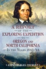 Omslag - A Report of the Exploring Expedition to Oregon and North California in the Years 1843-44