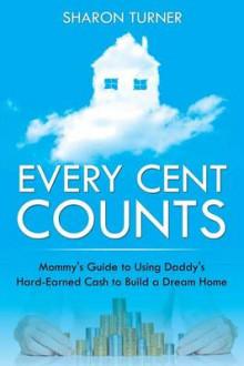 Every Cent Counts av Sharon Turner (Heftet)
