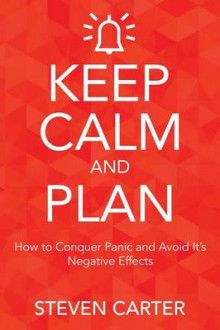 Keep Calm and Plan av Steven Carter (Heftet)