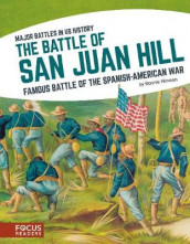 Major Battles in US History: The Battle of San Juan Hill av Bonnie Hinman (Innbundet)