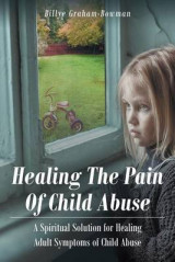 Omslag - Healing the Pain of Child Abuse
