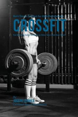Omslag - Burn Excess Fat Fast for High Performance Crossfit