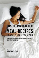 Omslag - 68 Sleeping Disorder Meal Recipes to Solve Your Problems