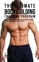 Omslag - The Ultimate Bodybuilding Training Program