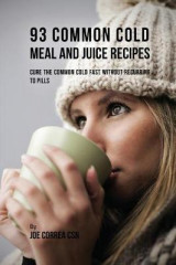 Omslag - 93 Common Cold Meal and Juice Recipes