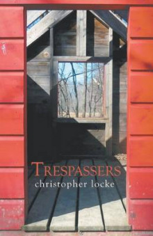 Trespassers av Christopher Locke (Heftet)