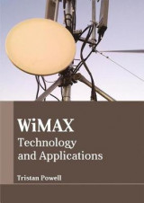 Omslag - Wimax: Technology and Applications