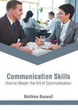 Omslag - Communication Skills: How to Master the Art of Communication