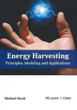 Omslag - Energy Harvesting: Principles, Modeling and Applications