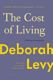 The Cost of Living av Deborah Levy (Innbundet)