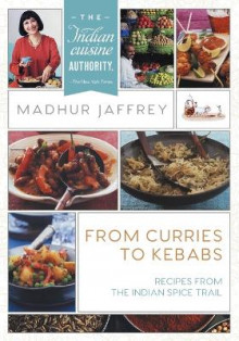 From Curries to Kebabs av Madhur Jaffrey (Heftet)