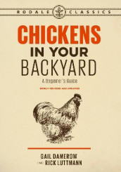 Chickens in Your Backyard av Gail Damerow og Rick Luttmann (Heftet)
