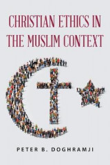 Omslag - Christian Ethics in the Muslim Context