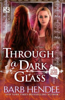 Through a Dark Glass av Barb Hendee (Heftet)