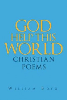 God Help This World av William Boyd (Heftet)