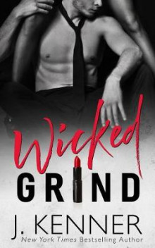 Wicked Grind av J Kenner (Heftet)