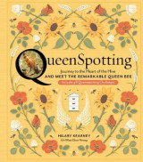 Omslag - QueenSpotting: Meet the Remarkable Queen Bee and Discover the Drama at the Heart of the Hive
