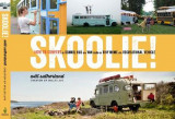 Omslag - Skoolie!: How to Convert a School Bus or Van Into a Tiny Home or Recreational Vehicle