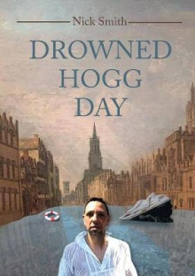 Drowned Hogg Day av Nick Smith (Heftet)