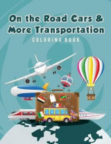 Omslag - On the Road Cars & More Transportation Coloring Book