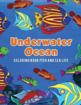 Omslag - Underwater Ocean Coloring Book Fish and Sea Life