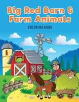 Omslag - Big Red Barn and Farm Animals Coloring Book