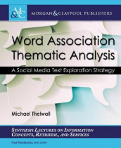 Word Association Thematic Analysis av Mike Thelwall (Heftet)